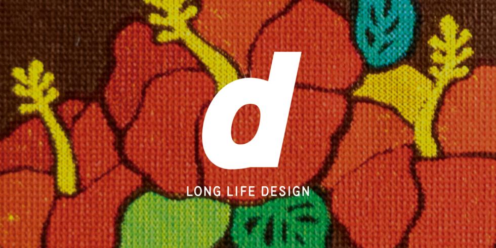 『d LONG LIFE DESIGN』を買える店